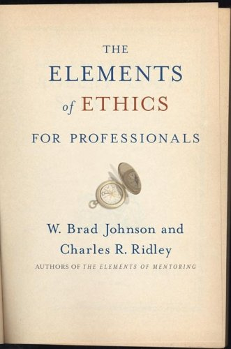 Elements of Ethics for Professionals   2008 edition cover