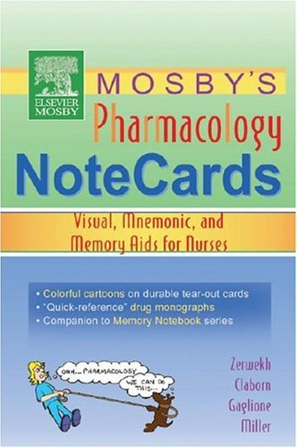 Pharmacology Notecards Visual, Mnemonic, and Memory AIDS for Nurses  2005 edition cover