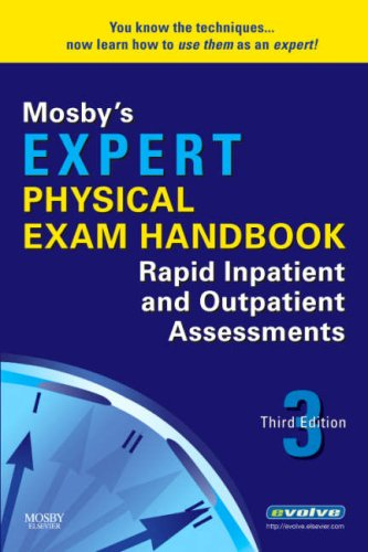 Mosby's Expert Physical Exam Handbook Rapid Inpatient and Outpatient Assessments 3rd 2009 edition cover