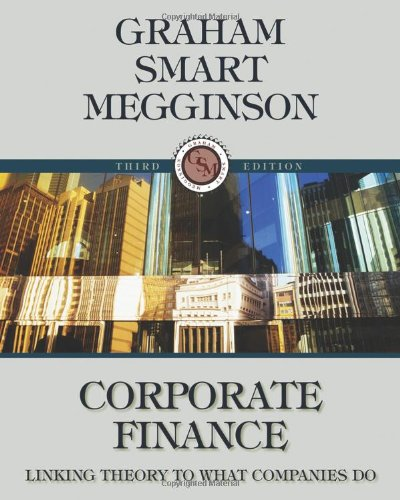 Corporate Finance Linking Theory to What Companies Do (with Thomson ONE - Business School Edition 6-Month and Smart Finance Printed Access Card) 3rd 2010 edition cover