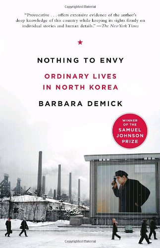 Nothing to Envy Ordinary Lives in North Korea  2010 9780385523912 Front Cover