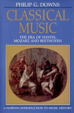 Classical Music The Era of Haydn, Mozart, and Beethoven  1992 edition cover