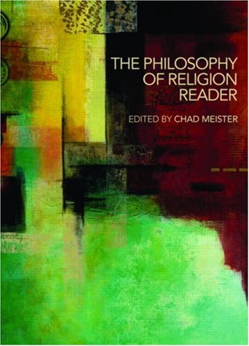 Philosophy of Religion Reader   2007 edition cover