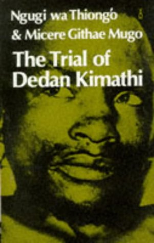 Trial of Dedan Kimathi   1977 edition cover