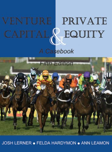 Venture Capital and Private Equity A Casebook 5th 2012 edition cover