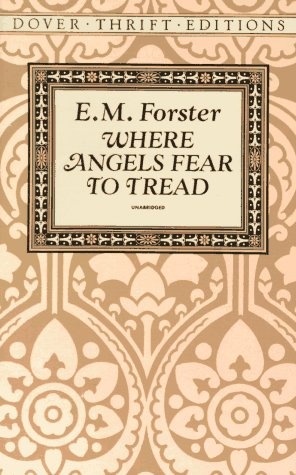Where Angels Fear to Tread  Reprint  9780486277912 Front Cover