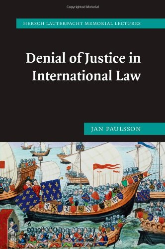 Denial of Justice in International Law   2010 9780521172912 Front Cover
