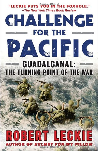 Challenge for the Pacific Guadalcanal - The Turning Point of the War N/A edition cover