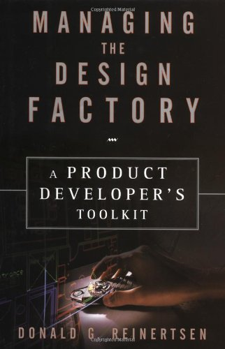 Managing the Design Factory A Toolkit for Product Developers  1997 edition cover