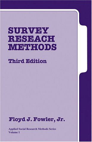 Survey Research Methods  3rd 2001 (Revised) edition cover