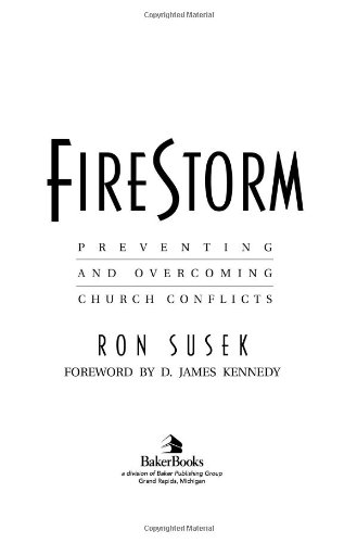 Firestorm Preventing and Overcoming Church Conflicts Reprint  edition cover
