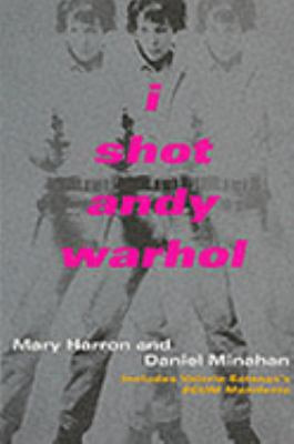 I Shot Andy Warhol Includes Valerie Solanas's SCUM Manifesto N/A edition cover