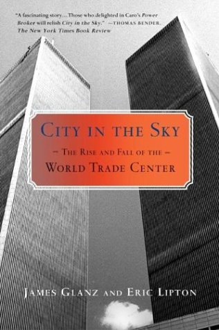 City in the Sky The Rise and Fall of the World Trade Center Revised edition cover