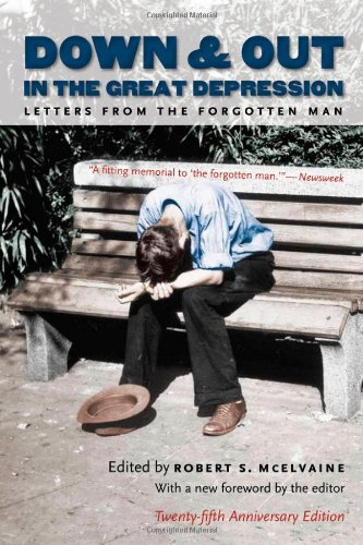 Down and Out in the Great Depression Letters from the Forgotten Man 2nd 2008 9780807858912 Front Cover