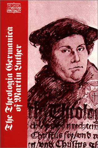 Theologia Germanica of Martin Luther  N/A edition cover