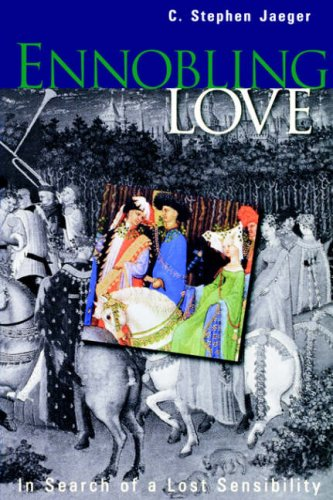 Ennobling Love In Search of a Lost Sensibility  1999 edition cover