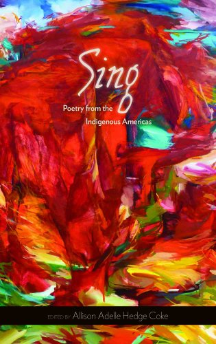 Sing Poetry from the Indigenous Americas  2011 edition cover