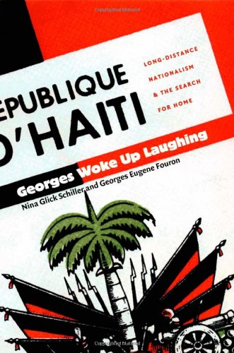 Georges Woke up Laughing Long-Distance Nationalism and the Search for Home  2001 edition cover