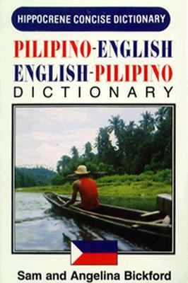 Pilipino-English - English-Pilipino Concise Dictionary  N/A 9780870524912 Front Cover