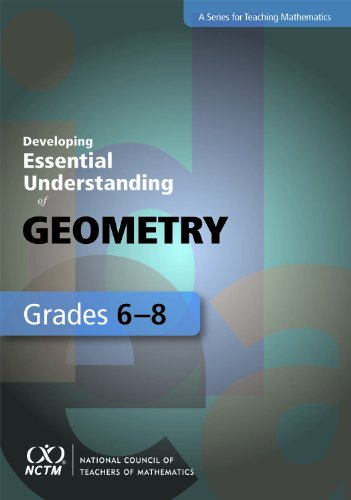 Developing Essential Understanding of Geometry for Teaching Mathematics in Grades 6-8  2012 edition cover