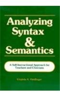 Analyzing Syntax and Semantics A Self-Instructional Approach for Teachers and Clinicians  1984 (Workbook) edition cover