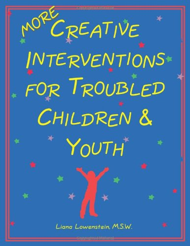 More Creative Interventions for Troubled Children and Youth   2002 edition cover