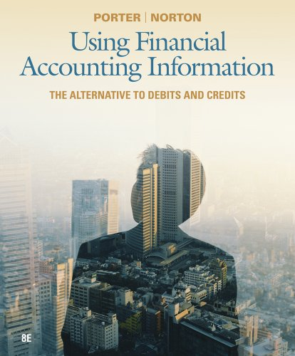 Using Financial Accounting Information The Alternative to Debits and Credits 8th 2013 edition cover