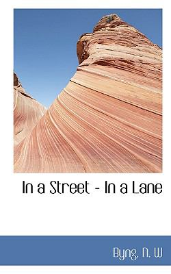 In a Street - in a Lane N/A 9781113431912 Front Cover