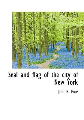 Seal and Flag of the City of New York  N/A edition cover