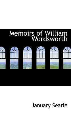 Memoirs of William Wordsworth N/A 9781115619912 Front Cover