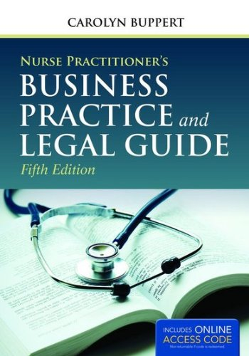 Nurse Practitioner's Business Practice and Legal Guide  5th 2015 9781284050912 Front Cover