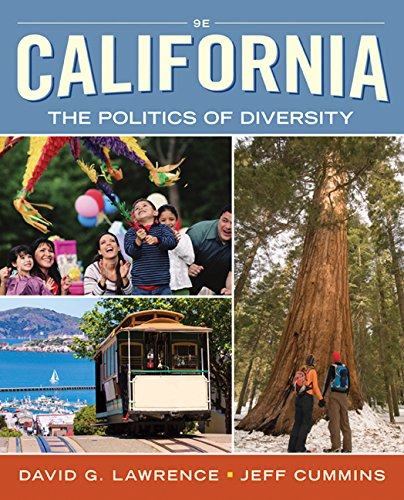 California The Politics of Diversity 9th 2017 (Revised) 9781305629912 Front Cover
