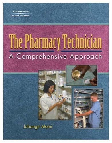 Pharmacy Technician A Comprehensive Approach  2005 9781401857912 Front Cover