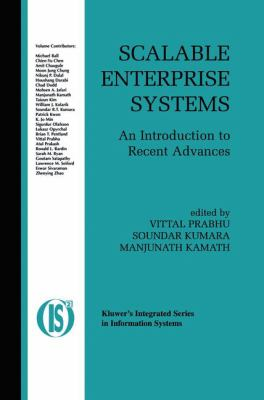 Scalable Enterprise Systems An Introduction to Recent Advances  2003 9781402074912 Front Cover