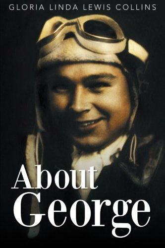 About George   2013 9781483699912 Front Cover