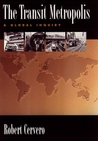 Transit Metropolis A Global Inquiry 4th 1998 edition cover