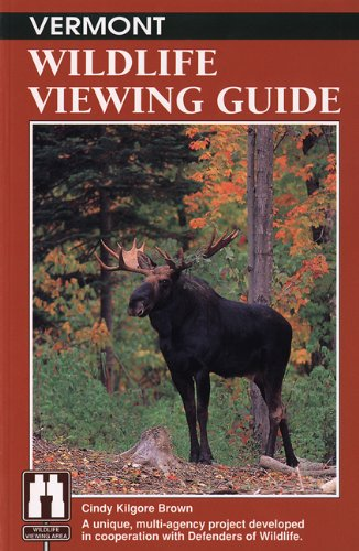 Vermont Wildlife Viewing Guide   1994 9781560442912 Front Cover
