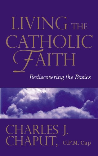 Living the Catholic Faith Rediscovering the Basics  2001 edition cover