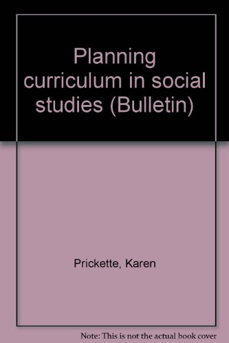 Planning Curriculum in Social Studies  2001 9781573370912 Front Cover