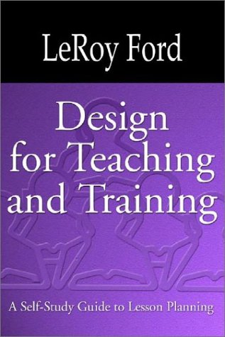 Design for Teaching and Training A Self-Study Guide to Lesson Planning N/A edition cover