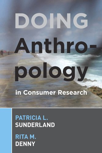 Doing Anthropology in Consumer Research   2007 edition cover