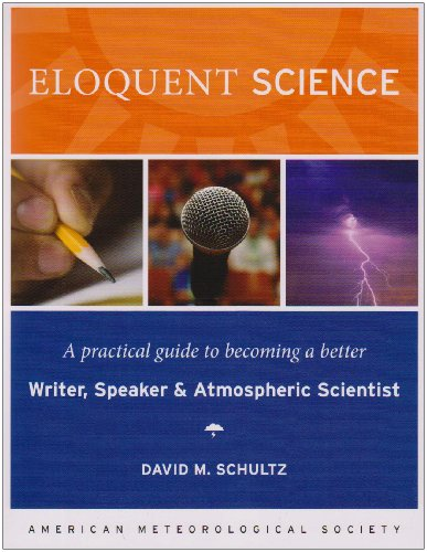 Eloquent Science A Practical Guide to Becoming a Better Writer, Speaker and Scientist  2009 edition cover