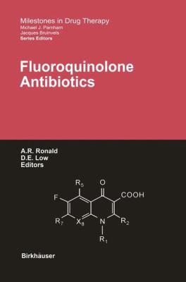 Fluoroquinolone Antibiotics   2003 9783764365912 Front Cover