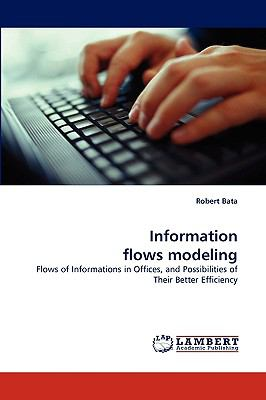 Information Flows Modeling N/A 9783838321912 Front Cover