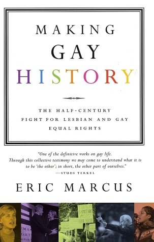 Making Gay History The Half-Century Fight for Lesbian and Gay Equal Rights  2002 edition cover