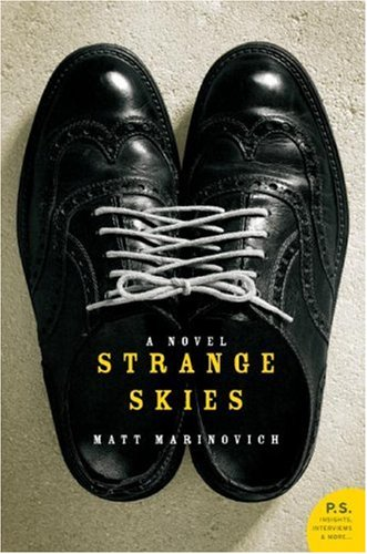 Strange Skies A Novel N/A 9780061233913 Front Cover