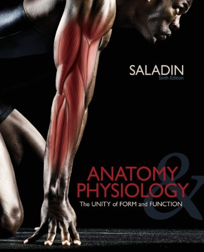Anatomy and Physiology The Unity of Form and Function 6th 2012 edition cover