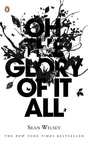 Oh the Glory of It All  N/A 9780143036913 Front Cover