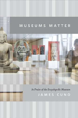 Museums Matter In Praise of the Encyclopedic Museum  2013 edition cover