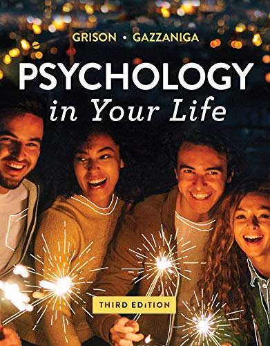 Psychology in Your Life:   2019 9780393673913 Front Cover